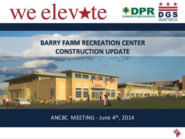 Barry Farm ANC Meeting Presentation (June 4, 2014)