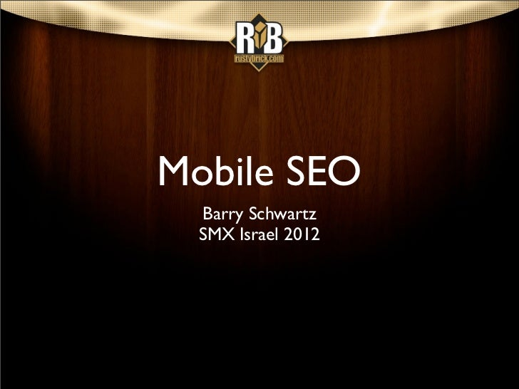 Barry schwartz-mobile-seo