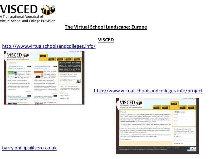 The Virtual School Landscape: Europe                                             VISCEDhttp://www.virtualschoolsandcollege...