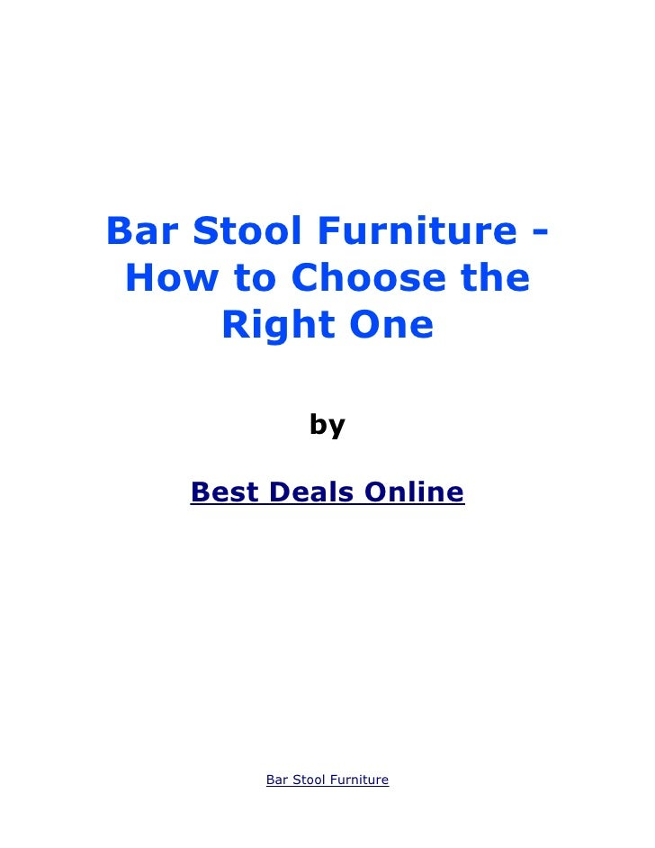 Bar Stool Furniture - How to Choose the Right One