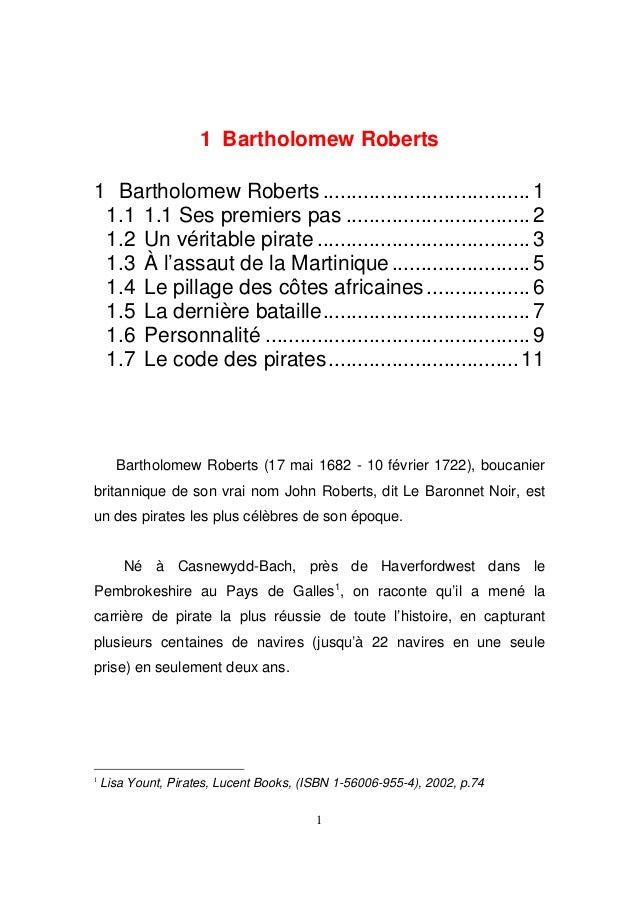 1 Bartholomew Roberts 1 Bartholomew Roberts .................................... 1 1.1 1.1 Ses premiers pas .................