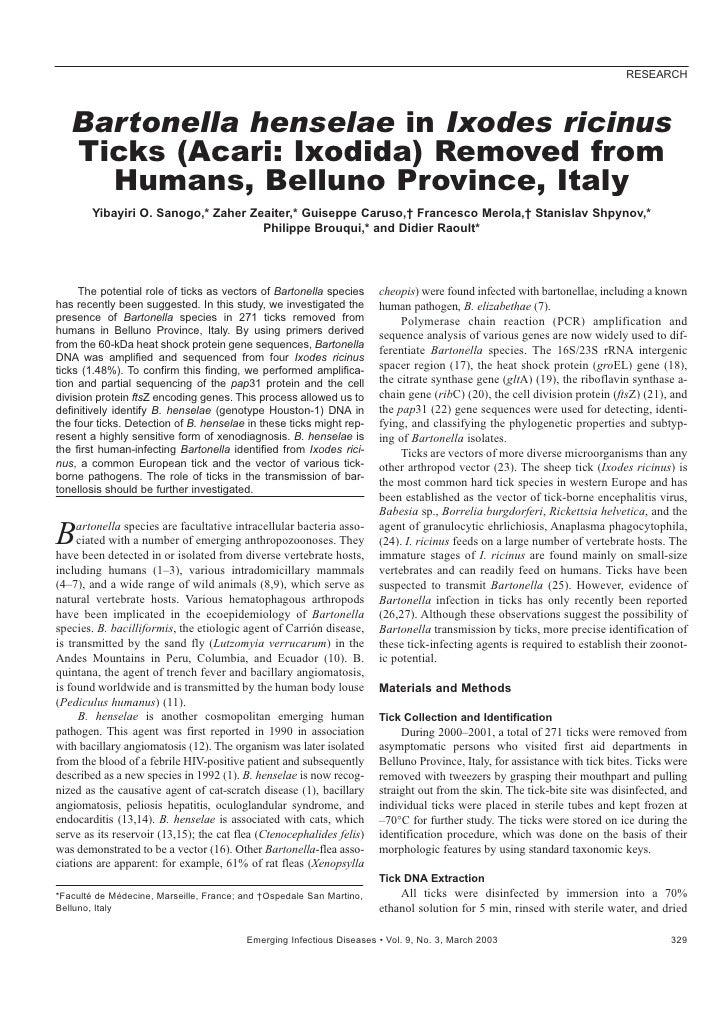 RESEARCH       Bartonella henselae in Ixodes ricinus    Ticks (Acari: Ixodida) Removed from      Humans, Belluno Province,...