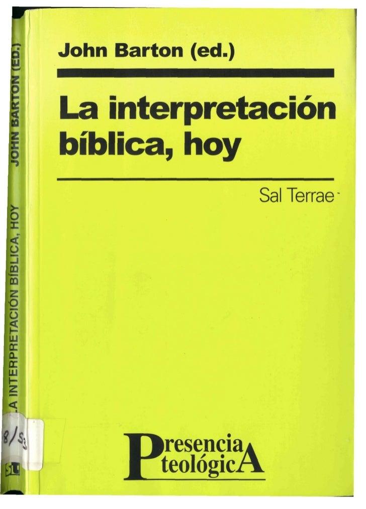 John Barton (ed.)La interpretaciónbíblica, hoy                    Sal Terrae      P  resencia*         teológicA