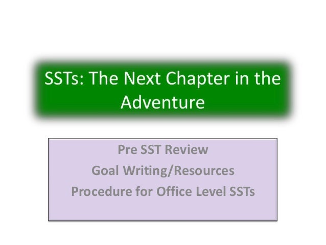 Pre SST Review Goal Writing/Resources Procedure for Office Level SSTs