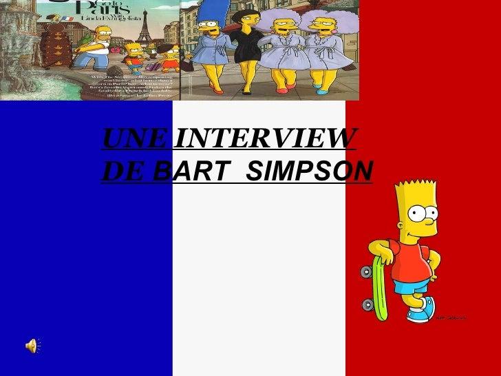 UNE INTERVIEW DE  BART  SIMPSON