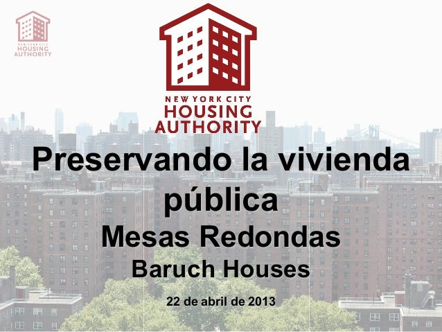 Baruch Houses Land Lease Presentation 4-22-13 (Spanish)