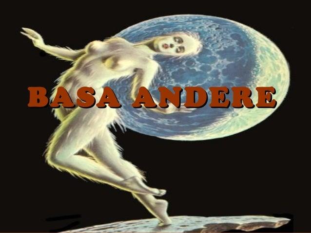 BASA ANDEREBASA ANDERE