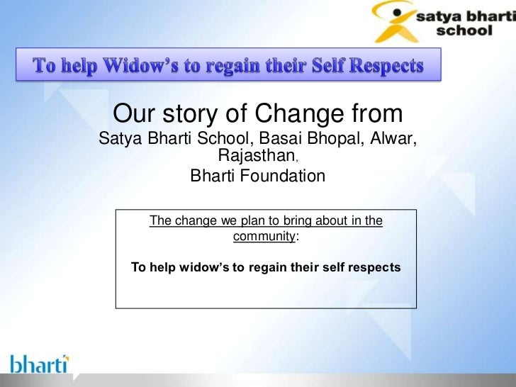 Our story of Change fromSatya Bharti School, Basai Bhopal, Alwar,               Rajasthan,            Bharti Foundation   ...