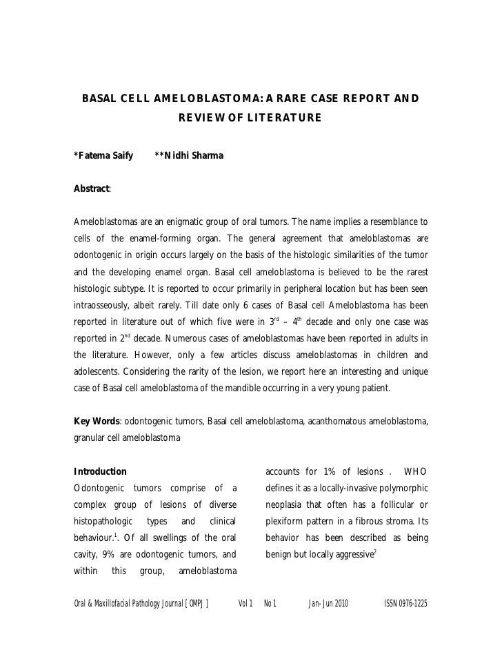 BASAL CELL AMELOBLASTOMA: A RARE CASE REPORT AND                                    REVIEW OF LITERATURE*Fatema Saify     ...