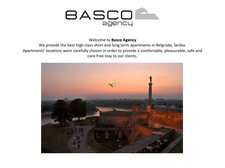 Welcome to  B asco   A gency We provide the best h i g h class short and long term apartments in Belgrade, Serbia. Apartme...