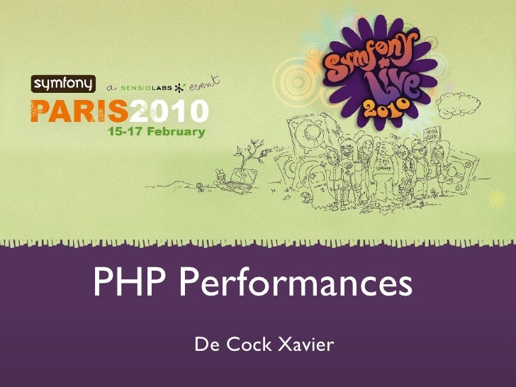 PHP Performance SfLive 2010