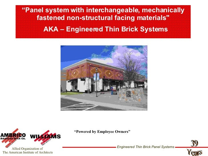 """"""" Panel system with interchangeable, mechanically fastened non-structural facing materials"""" """" Powered by Employee Own..."""