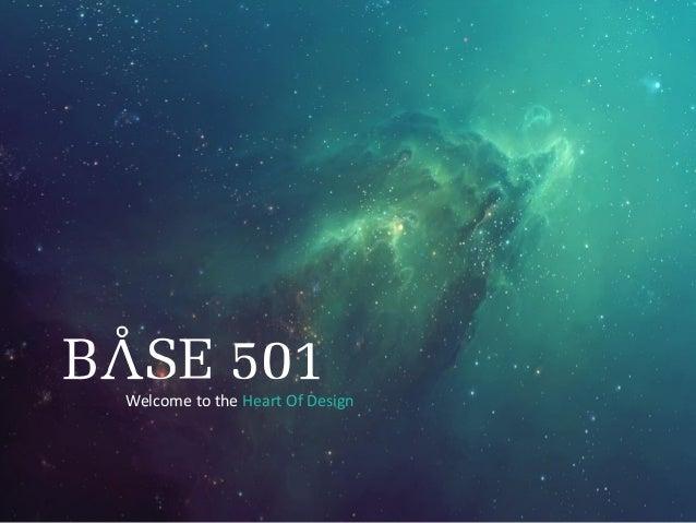 Base 501 Company Profile