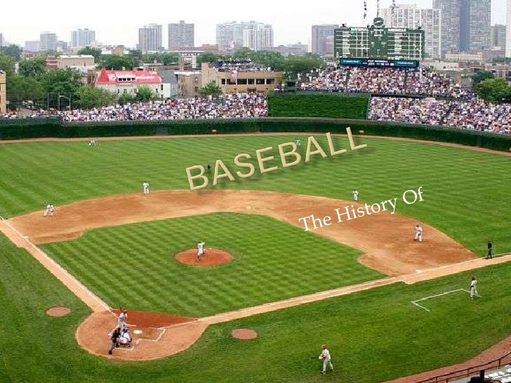 BASEBALL<br />The History Of<br />