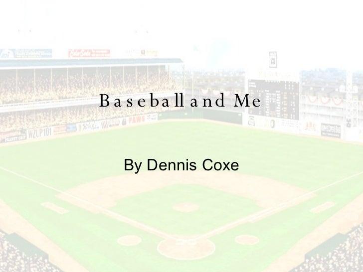 Baseball And Me
