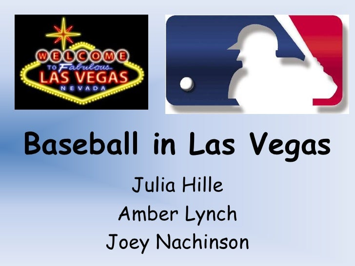 Decision Making Presentation (Baseball in Las Vegas)