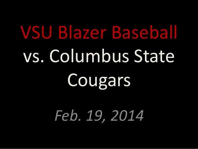 VSU Blazer Baseball vs. Columbus State Cougars