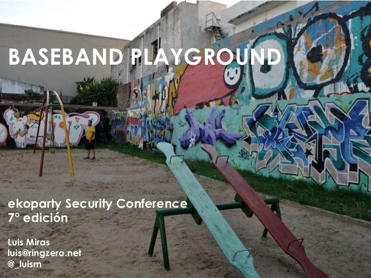 The Baseband Playground