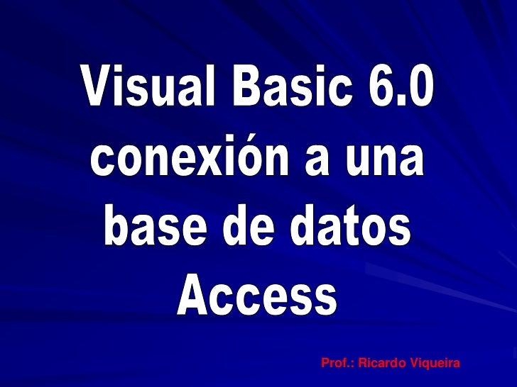 Prof.: Ricardo Viqueira