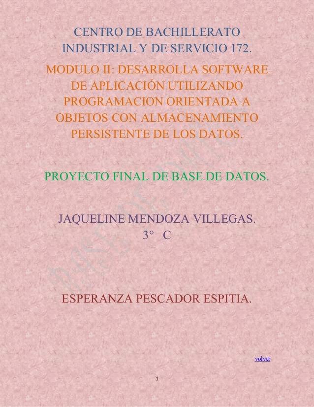 CENTRO DE BACHILLERATO INDUSTRIAL Y DE SERVICIO 172. MODULO II: DESARROLLA SOFTWARE DE APLICACIÓN UTILIZANDO PROGRAMACION ...