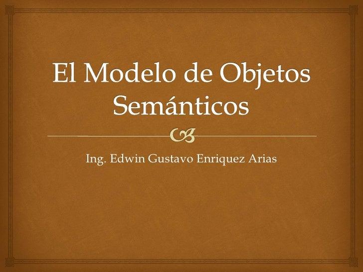 Ing. Edwin Gustavo Enriquez Arias