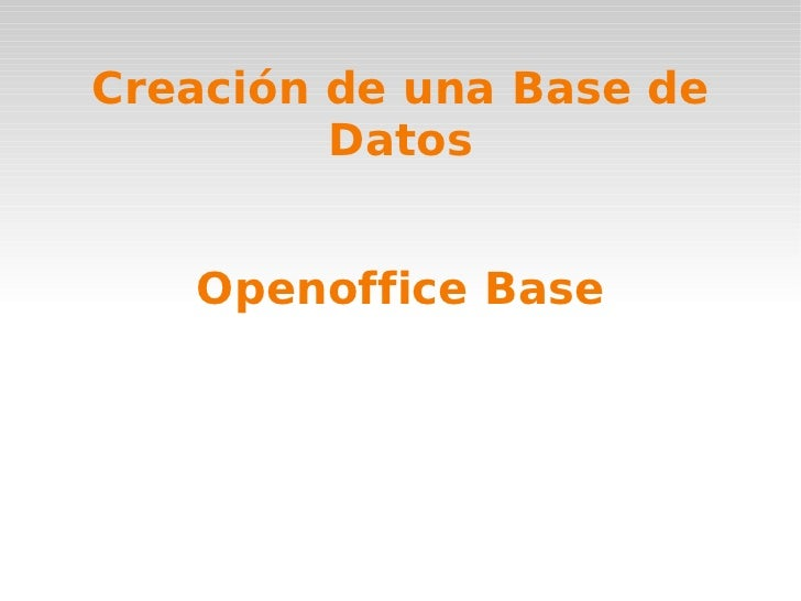 Openoffice Base Creación de una Base de Datos