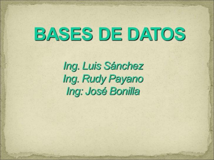 IntroducciónDefinición de base de datosConceptos básicosSistema de Gestión de Base de Datos (SGBD)Conclusiones