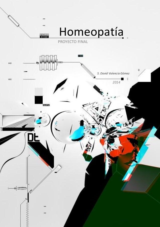 Homeopatía 2014 PROYECTO FINAL S. David Valencia Gómez