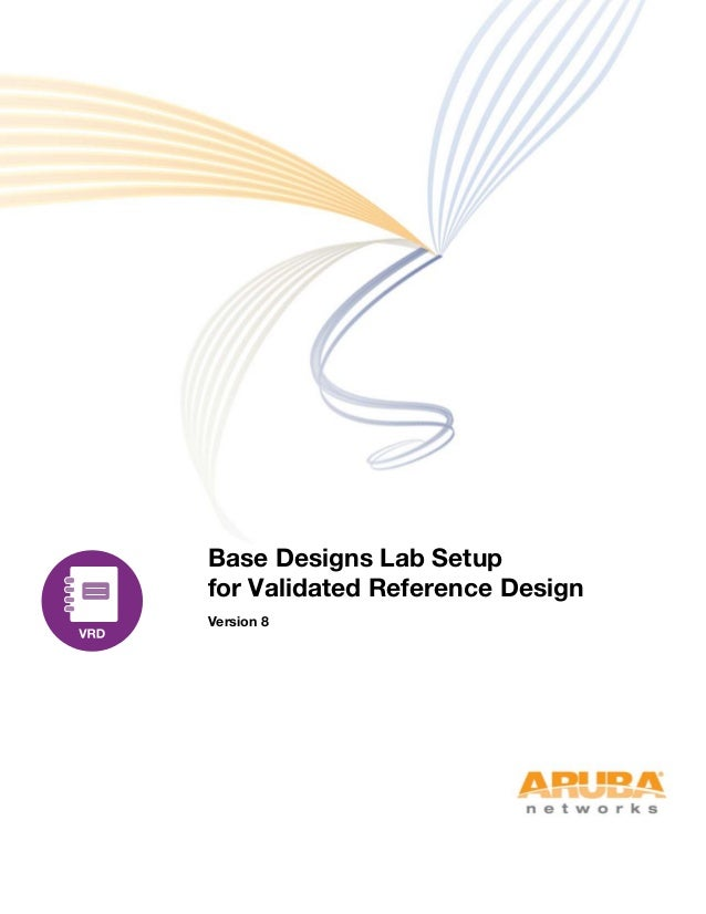 Base Designs Lab Setup for Validated Reference Design Version 8