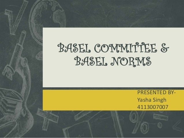 Basel committee & basel norms