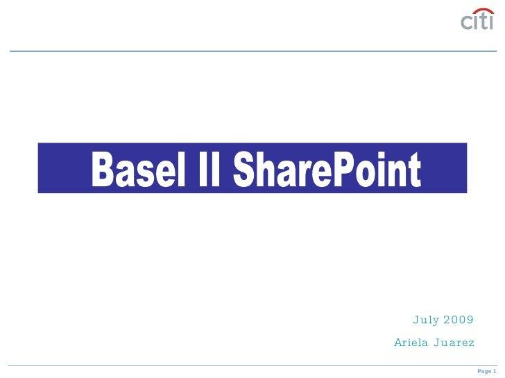 July 2009 Ariela Juarez Basel II SharePoint