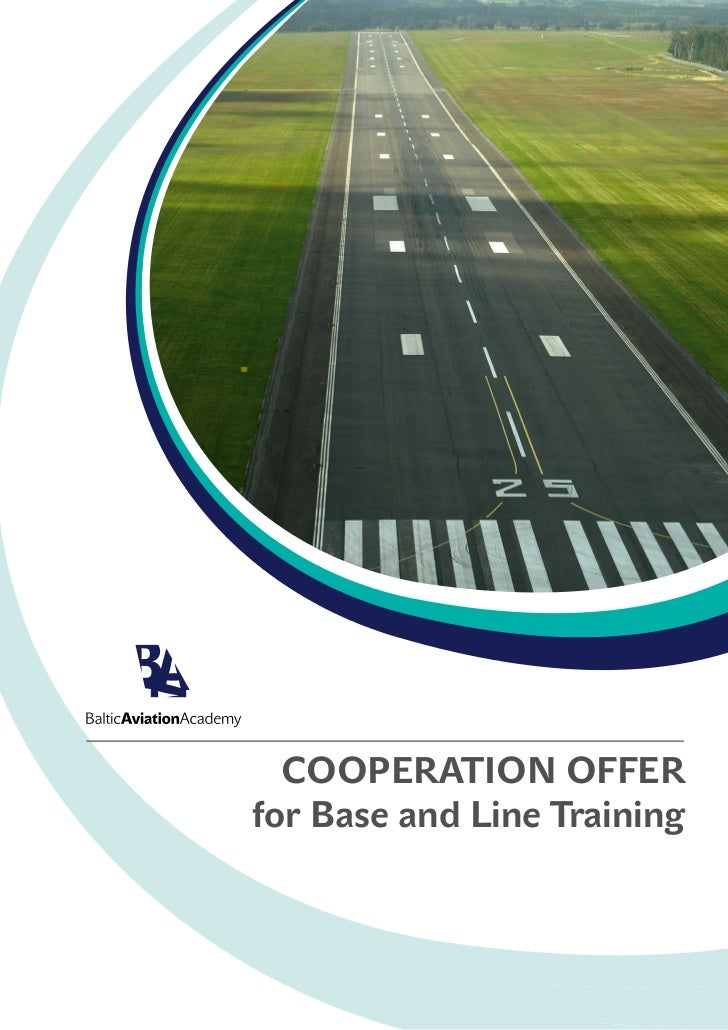 Baltic Aviation Academy: Proposal on Base and Line Training Cooperation