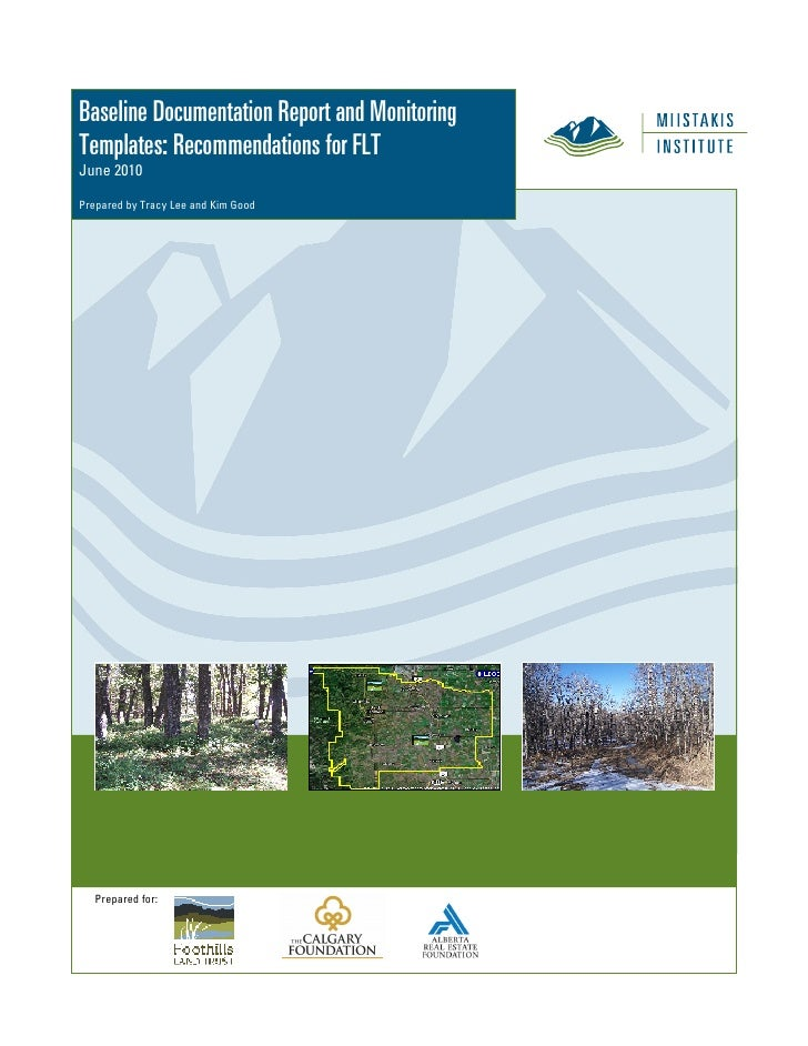 Baseline Documentation Report and MonitoringTemplates: Recommendations for FLTJune 2010Prepared by Tracy Lee and Kim Good ...