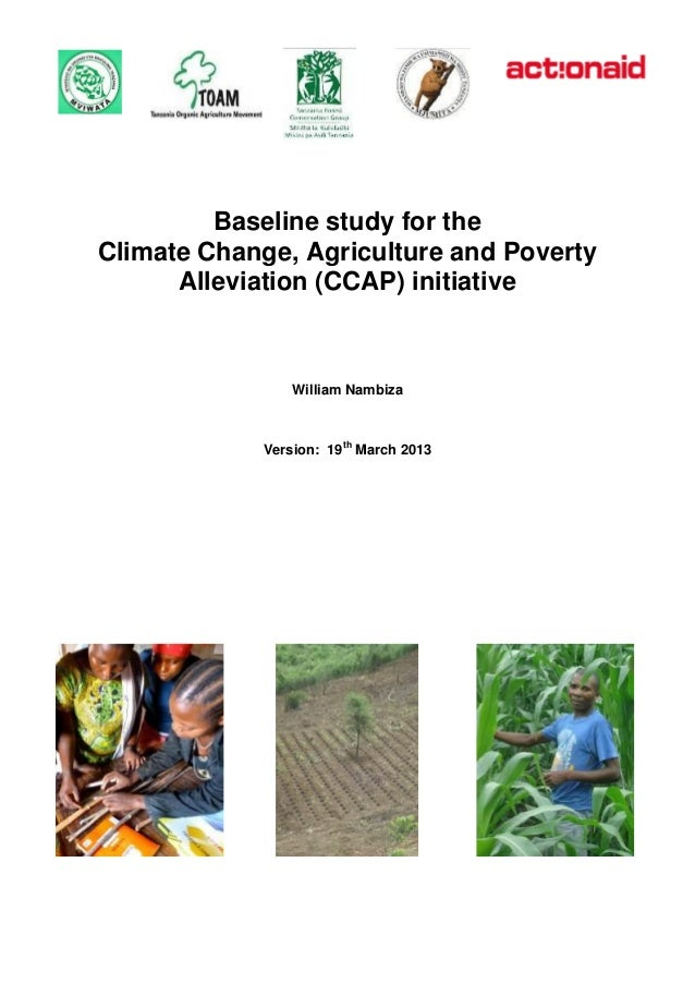 Baseline study for theClimate Change, Agriculture and Poverty      Alleviation (CCAP) initiative                William Na...