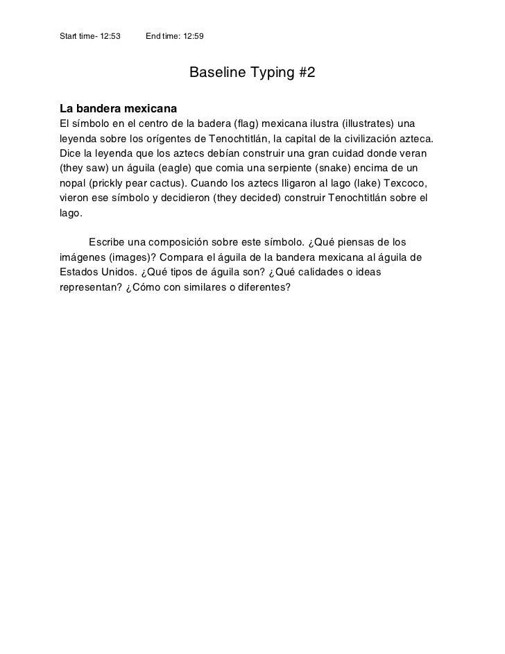 Start time- 12:53   End time: 12:59                               Baseline Typing #2La bandera mexicanaEl símbolo en el ce...