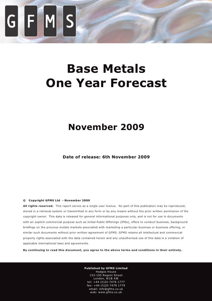 Base Metals One Year Forecast   November 2009   All Metals