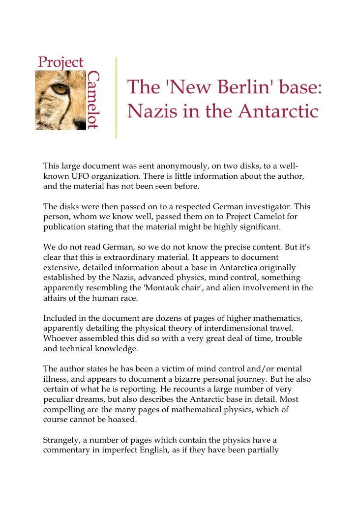 The 'New Berlin' base:                       Nazis in the Antarctic  This large document was sent anonymously, on two disk...
