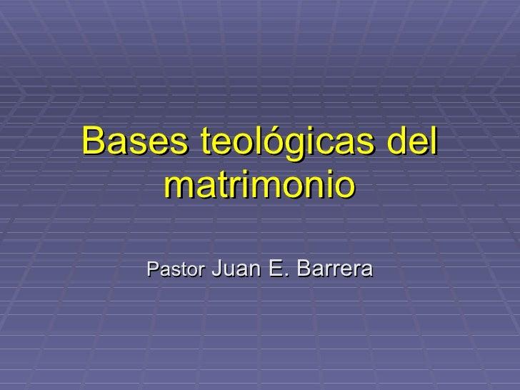 Bases Teológicas Del Matrimonio