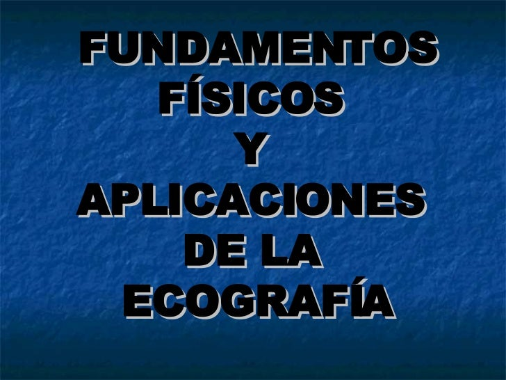 Bases Fisicas