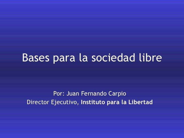 La sociedad libre y sus beneficios globales