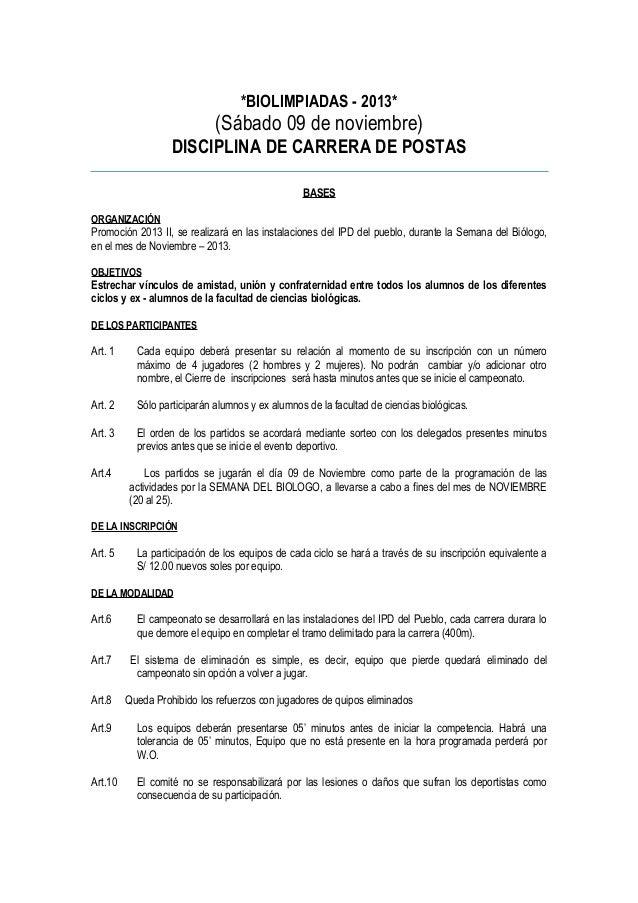 *BIOLIMPIADAS - 2013*  (Sábado 09 de noviembre) DISCIPLINA DE CARRERA DE POSTAS BASES ORGANIZACIÓN  Promoción 2013 II, se ...