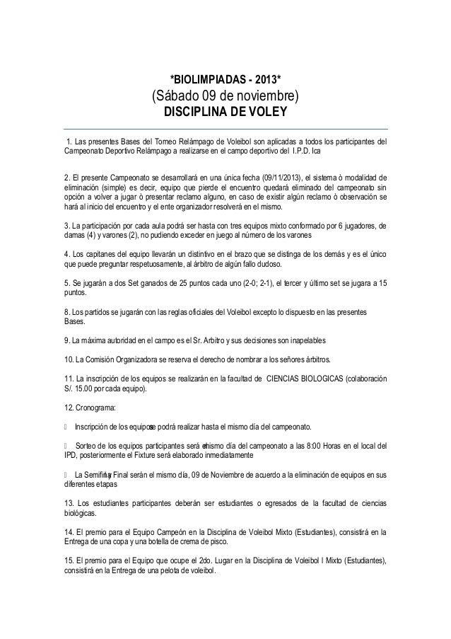 *BIOLIMPIADAS - 2013*  (Sábado 09 de noviembre) DISCIPLINA DE VOLEY  1. Las presentes Bases del Torneo Relámpago de Voleib...