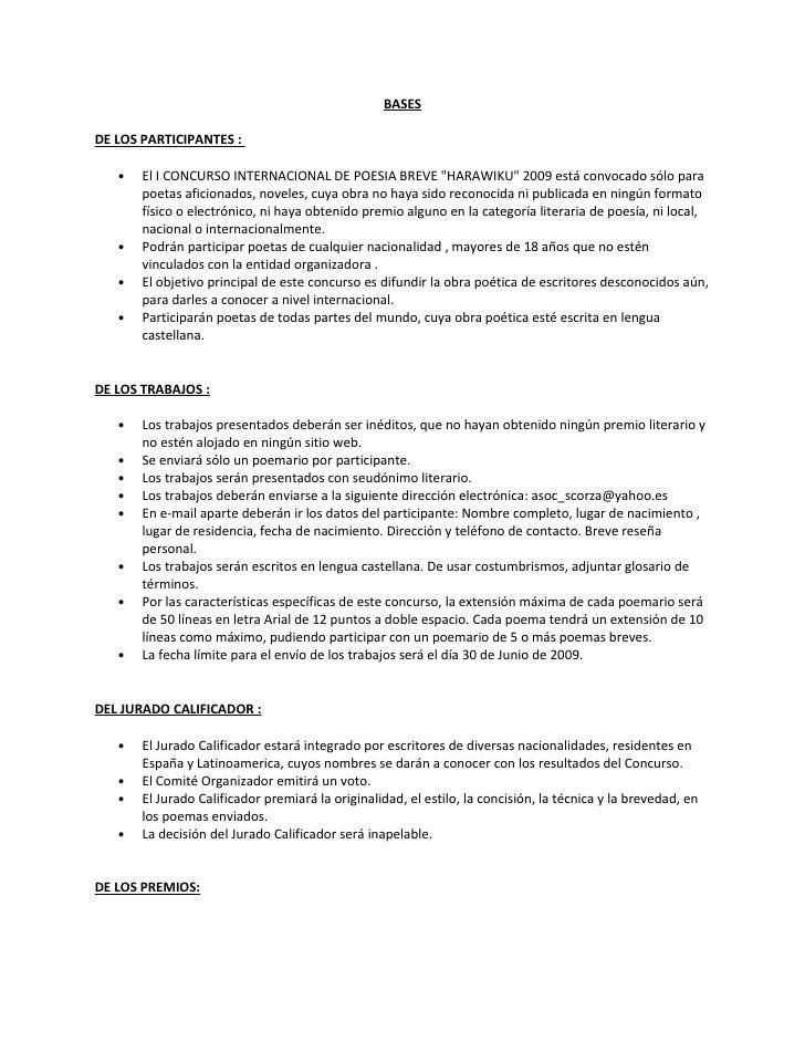 """BASES  DE LOS PARTICIPANTES :     •   El I CONCURSO INTERNACIONAL DE POESIA BREVE """"HARAWIKU"""" 2009 está convocado sólo para..."""