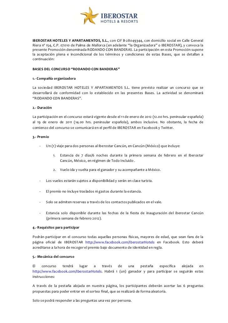 IBEROSTARHOTELESYAPARTAMENTOS,S.L.,conCIFB‐28049344,condomiciliosocialenCalleGeneralRieranº154,C.P.0701...