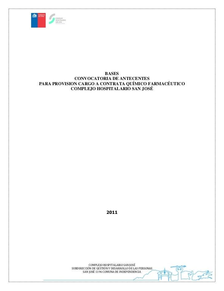 BASES             CONVOCATORIA DE ANTECENTESPARA PROVISION CARGO A CONTRATA QUÍMICO FARMACÉUTICO            COMPLEJO HOSPI...