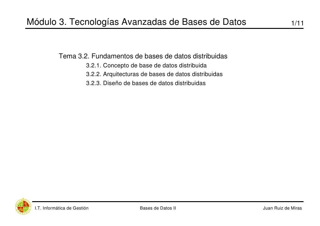 Módulo 3. Tecnologías Avanzadas de Bases de Datos                                           1/11                 Tema 3.2....