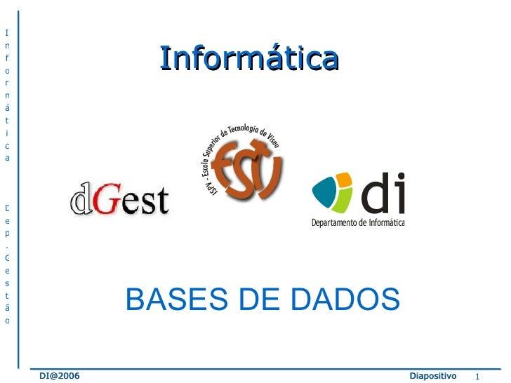 Informática BASES DE DADOS