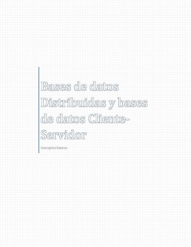 Bases de datos distribuidas y bases de datos cliente