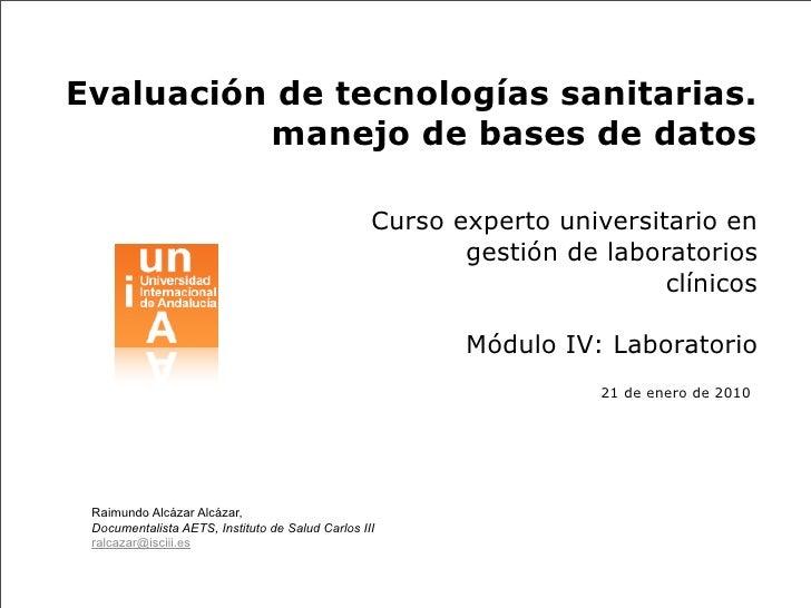 Evaluación de Tecnologías Sanitarias. Manejo de Bases de Datos