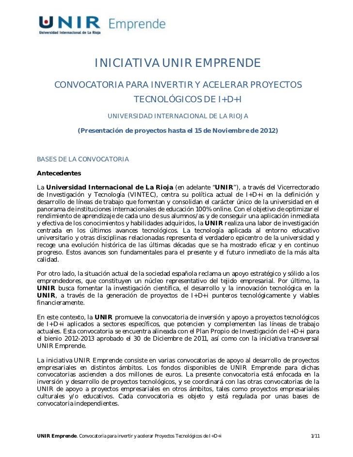 INICIATIVA UNIR EMPRENDE       CONVOCATORIA PARA INVERTIR Y ACELERAR PROYECTOS                                            ...